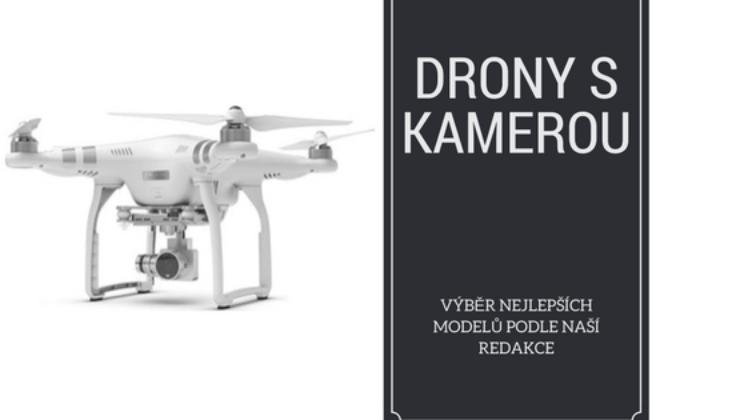 Nejlepší drony s kamerou