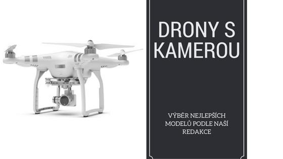 f5609716c77 Recenze 7 nejlepších dronů + 3 drony pro děti a začátečníky ...