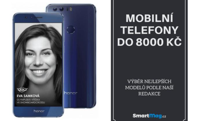 Nejlepší mobilní telefony do 8000 Kč