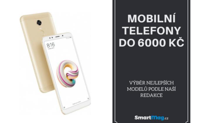 Nejlepší mobilní telefon do 6000 Kč