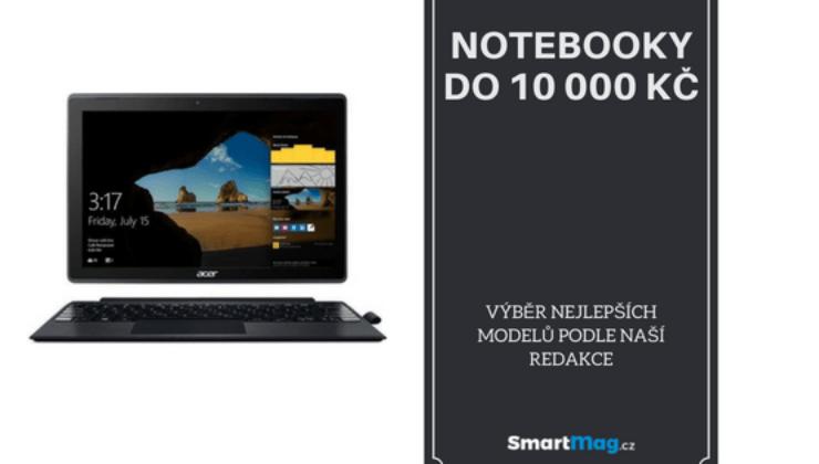 Nejlepší notebooky do 10000 Kč