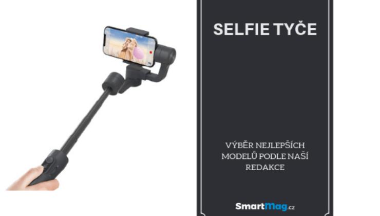 Nejlepší selfie tyče